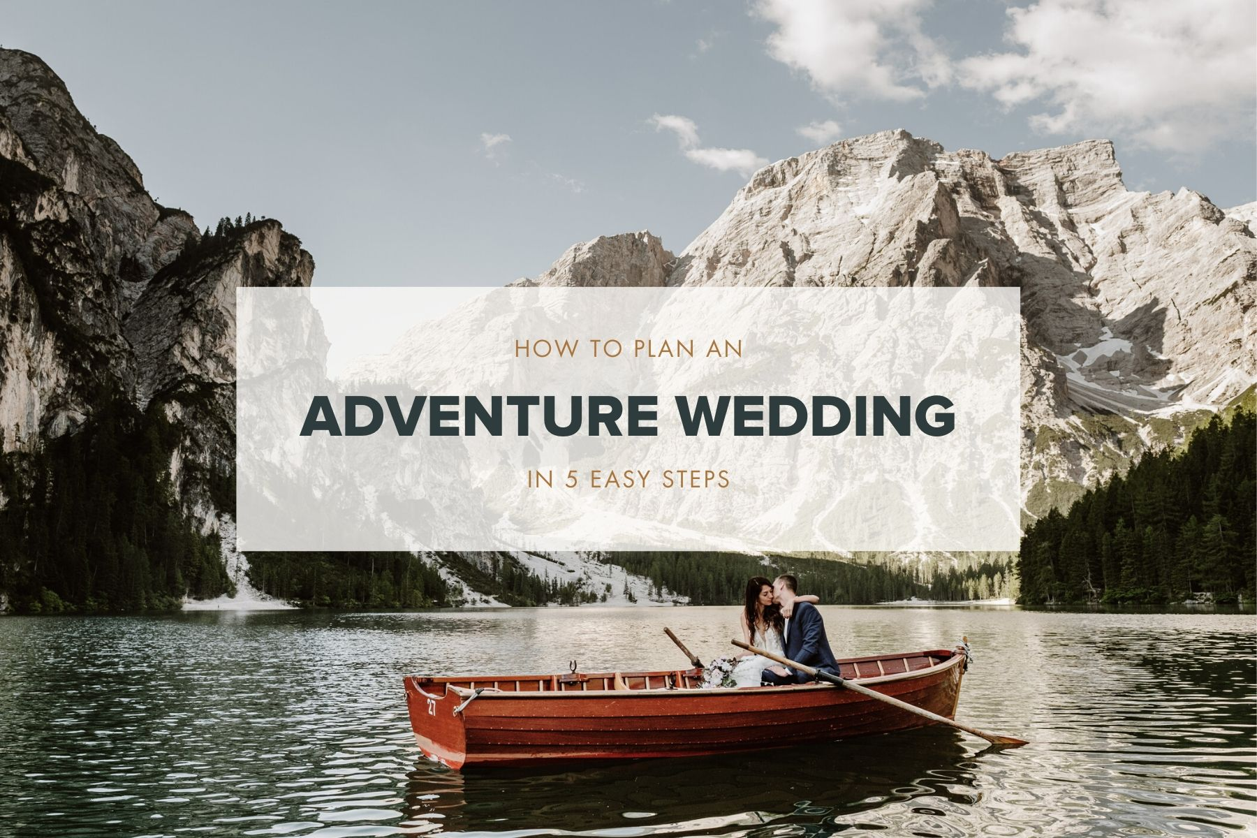 how to plan an adventure wedding in 5 easy steps guide