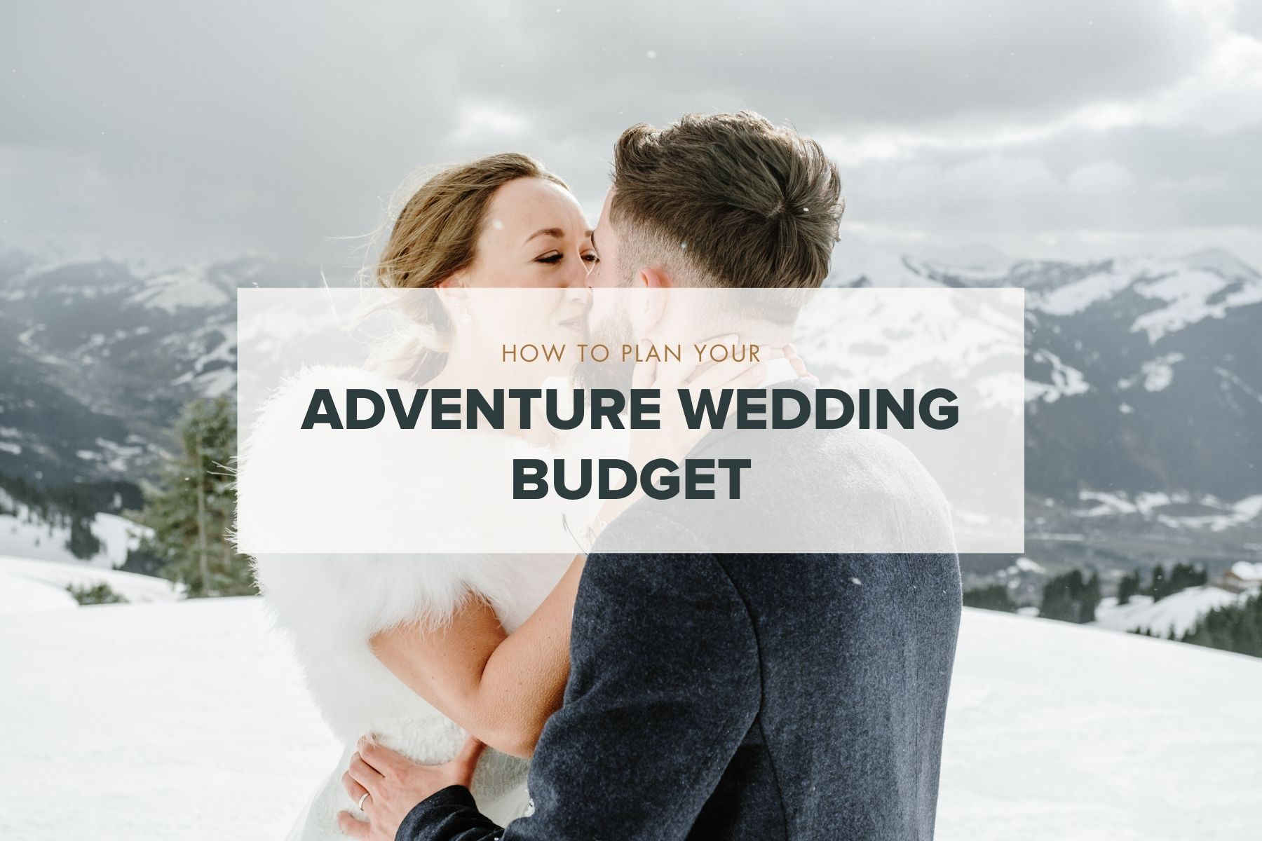 How to plan an adventure wedding budget