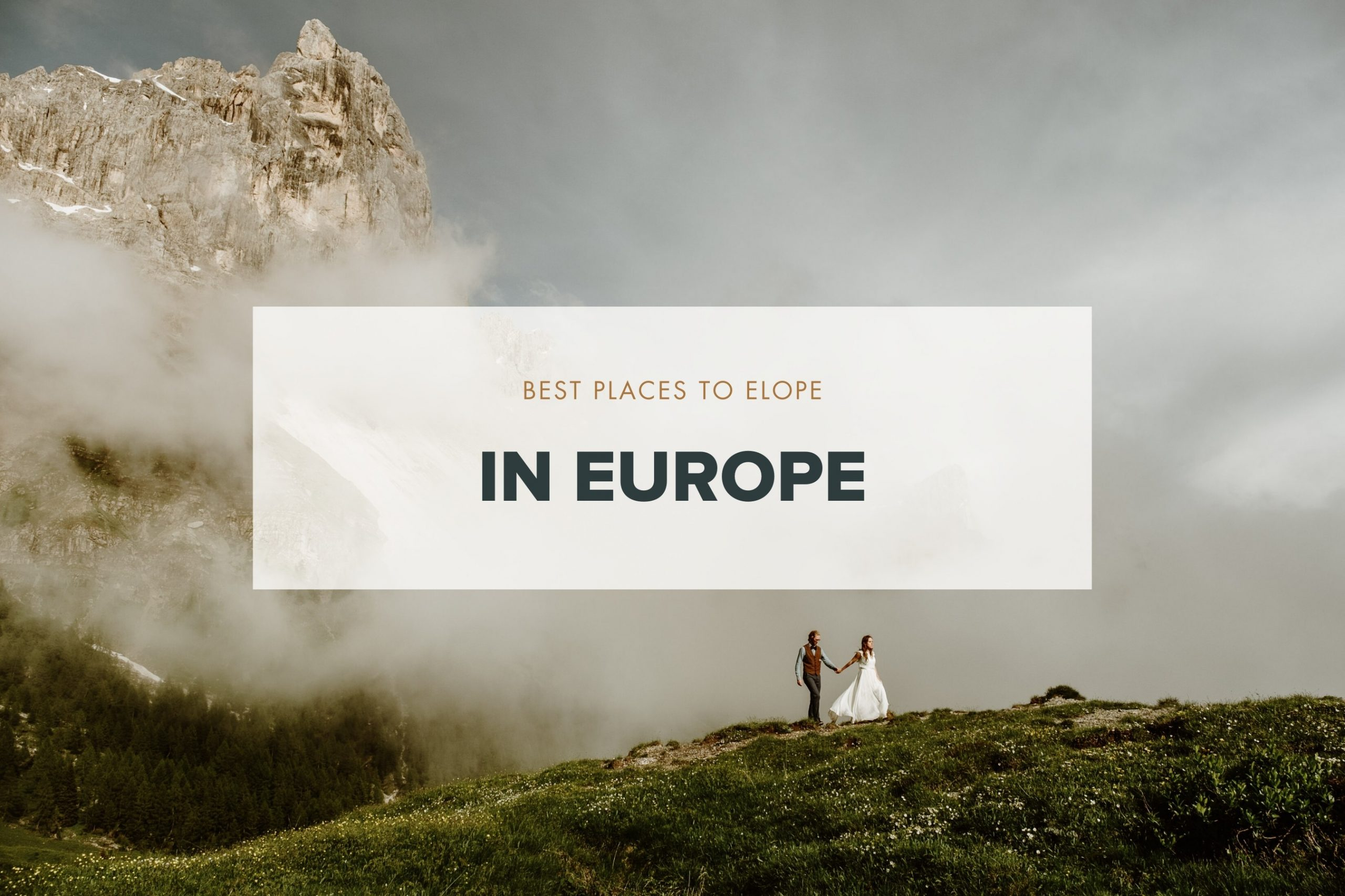 Best places to elope in Europe