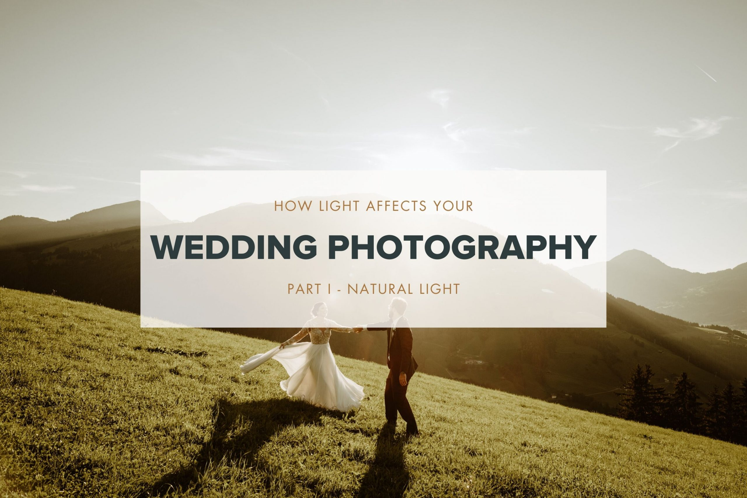 how light affects your wedding photography