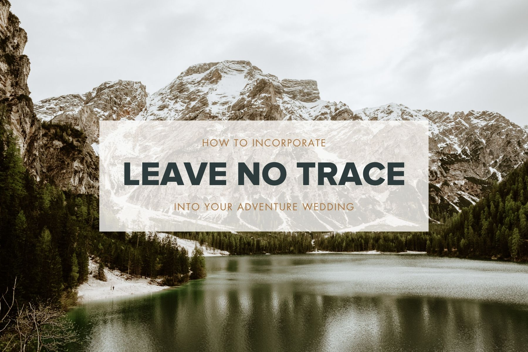 Leave No Trace Weddings
