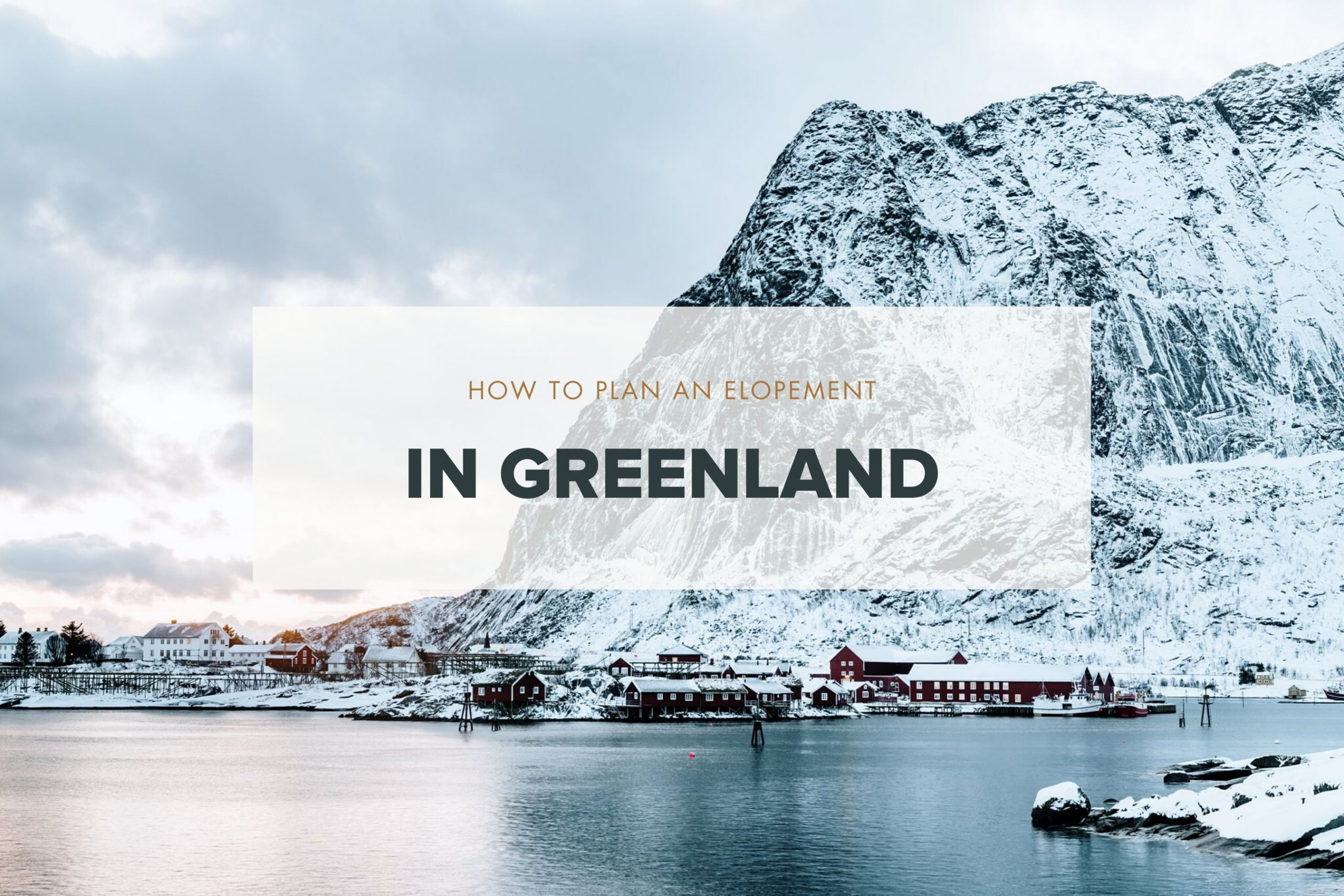 Get married in Greenland Guide
