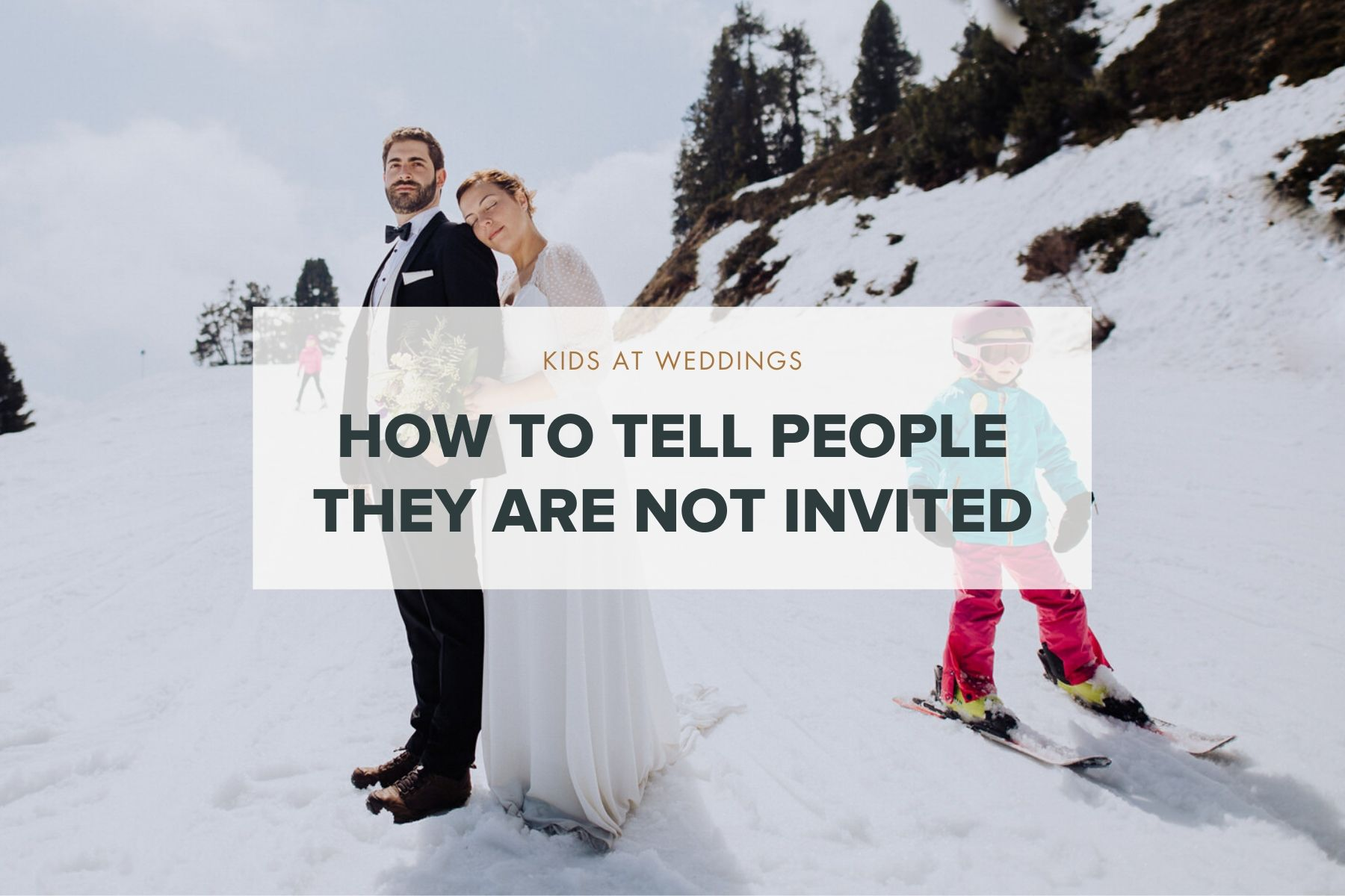 how to tell people their kids are not invited to your wedding