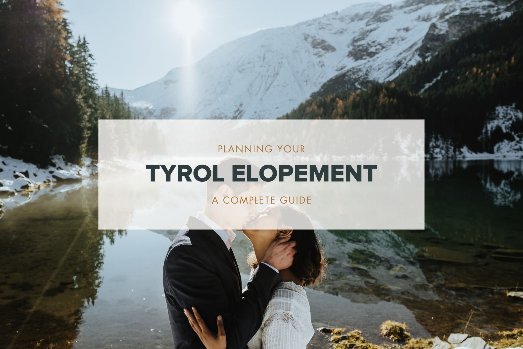 planning your tyrol elopement guide