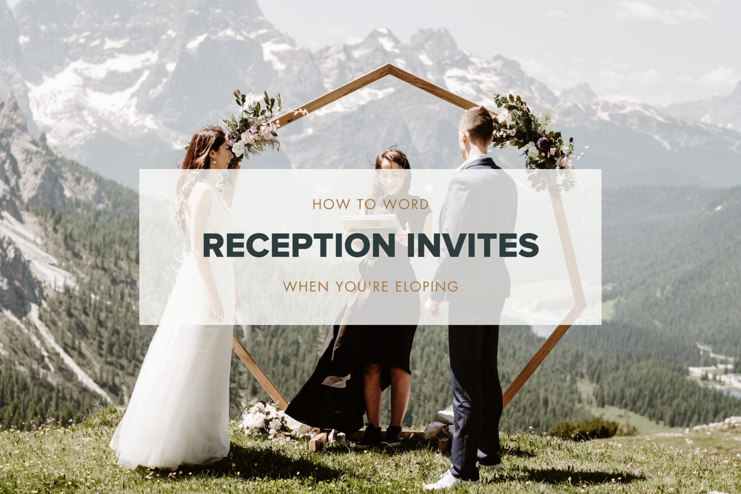 how to work reception invites when you are eloping blog post