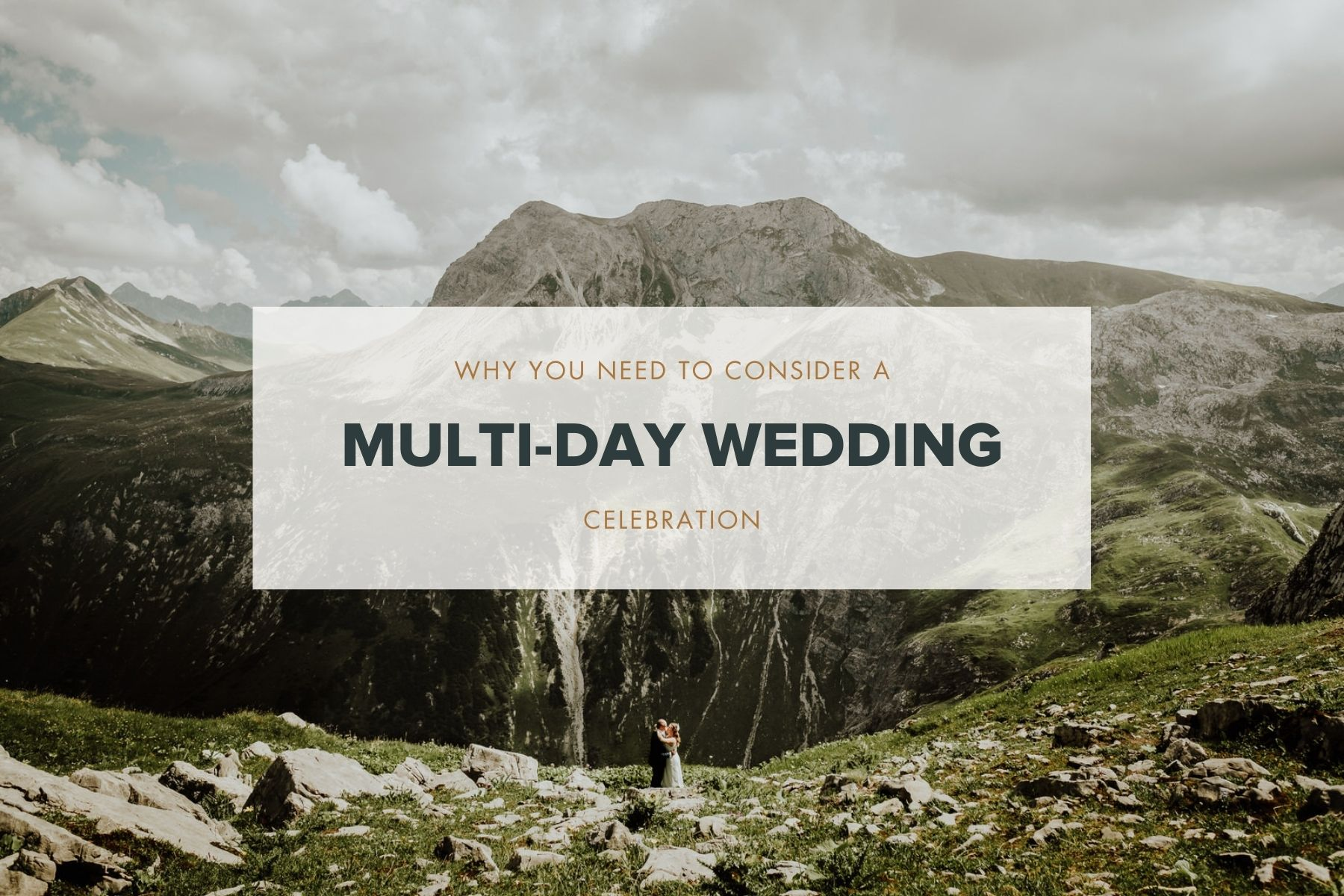 why you should consider a multi-day wedding